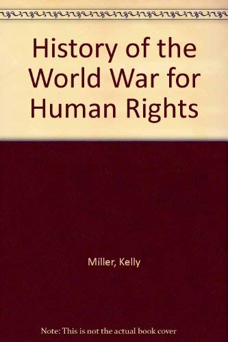 Kelly Miller's History of the World War: Miller, Kelly