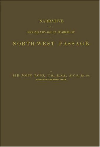 9780837113326: Narrative of a Second Voyage in Search of a North-west Passage: and of a Residence in the Arctic Regions during the Years 1829, 1830, 1831, 1833; Vol. 1