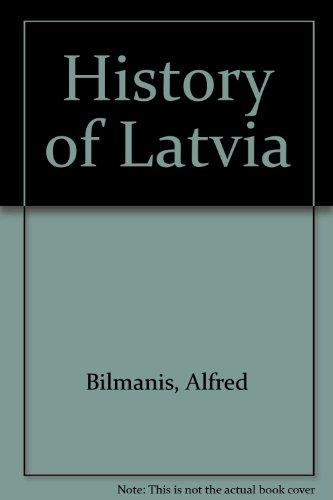 9780837114460: A History of Latvia.
