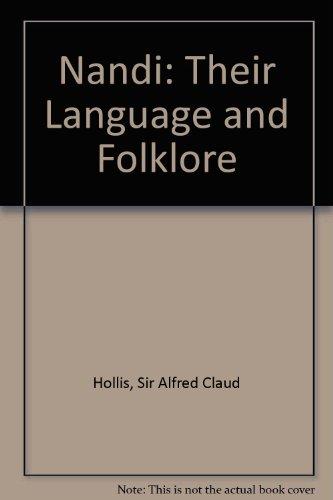 9780837115153: Nandi: Their Language and Folklore