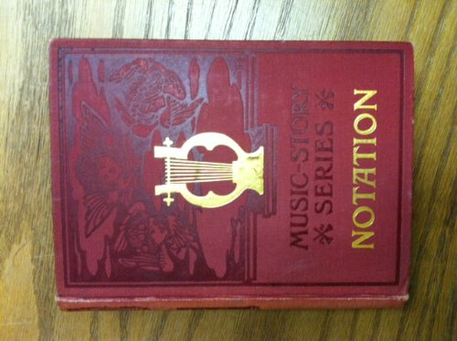 9780837116228: The Story of Notation (The Music Story Series)