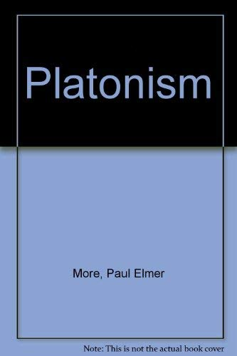 Platonism: More, Paul Elmer