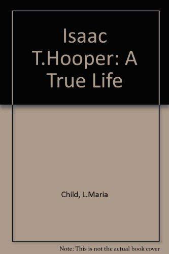 Isaac T. Hopper: A True Life: L. Maria Child