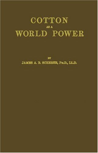 9780837117416: Cotton as a World Power: A Study in the Economic Interpretation of History
