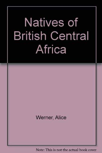 The Natives of British Central Africa