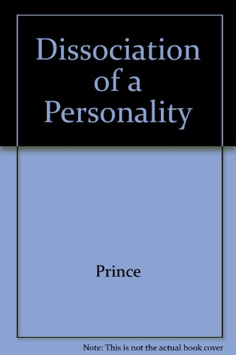 9780837119885: The Dissociation of a Personality: A Biographical Study in Abnormal Psychology