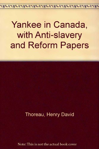 9780837120447: A Yankee in Canada: with Anti-slavery and Reform Papers