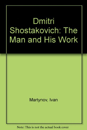 9780837121000: Dmitri Shostakovich: The Man and His Work