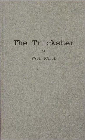 9780837121123: The Trickster: A Study in American Indian Mythology