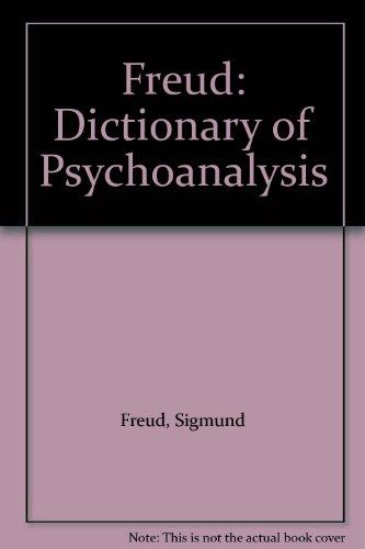 9780837121352: Freud: Dictionary of Psychoanalysis