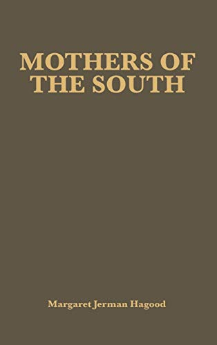 9780837121413: Mothers of the South: Portraiture of the White Tenant Farm Woman