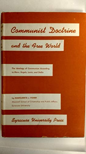Communist Doctrine and the Free World: The: Fisher, Marguerite J.
