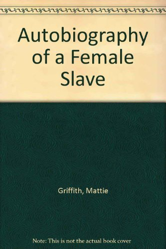 9780837121949: Autobiography of a Female Slave