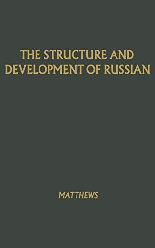 9780837122465: The Structure and Development of Russian