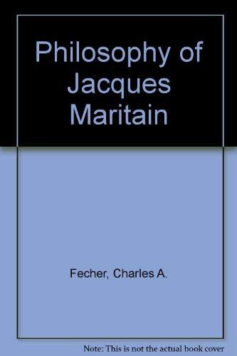 9780837122878: The Philosophy of Jacques Maritain