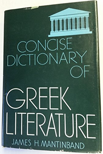 9780837122892: Concise Dictionary of Greek Literature