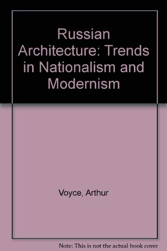 9780837122922: Russian Architecture: Trends in Nationalism and Modernism