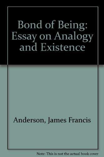 9780837124353: Bond of Being: Essay on Analogy and Existence