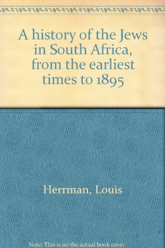 History of the Jews in South Africa: Herrman, Louis