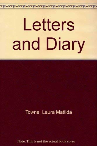 9780837126548: Letters and Diary of Laura M. Towne: Written from the Sea Islands of South Carolina, 1862-1884