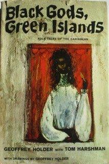 Black Gods, Green Islands: Holder, Geoffrey