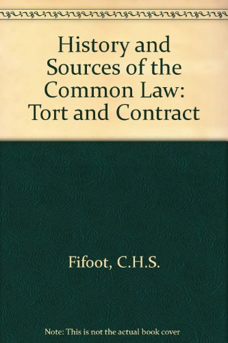 History and Sources of the Common Law: Fifoot, Cecil Herbert