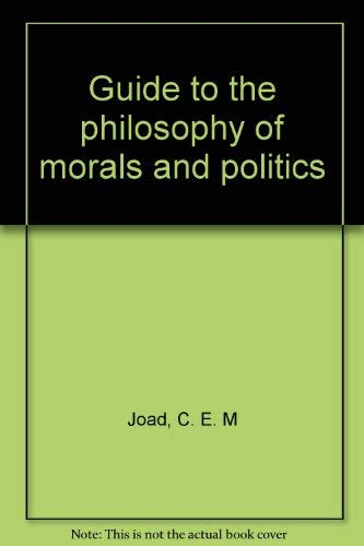 9780837128191: Guide to the Philosophy of Morals and Politics