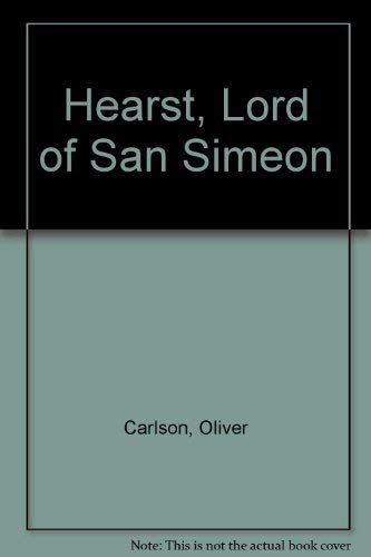 9780837128474: (William Randolph) Hearst, Lord of San Simeon