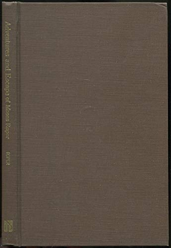 A Narrative of the Adventures and Escape of Moses Roper from American Slavery: Roper, Moses