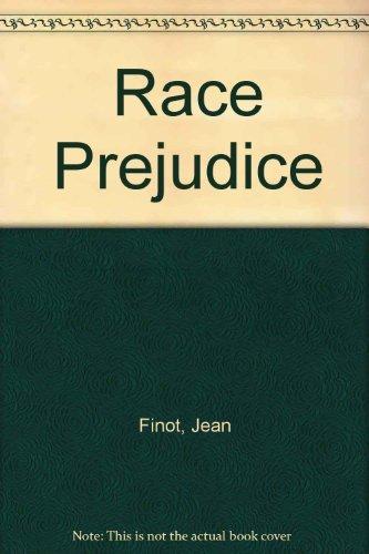 Race Prejudice: Finot, Jean
