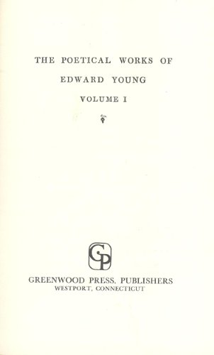 The Poetical Works of Edward Young: Young, Edward;Mitford, John