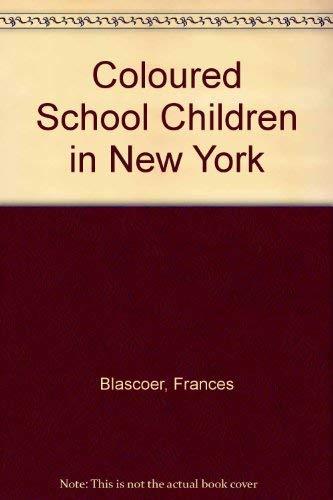 Colored school children in New York: Blascoer, Frances