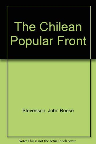 9780837129877: The Chilean Popular Front