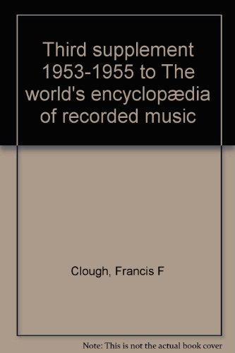 Third Supplement 1953 - 1955 to the World's Encyclopedia of Recorded Music