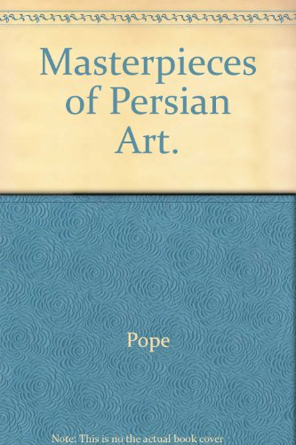 9780837130132: Masterpieces of Persian Art.