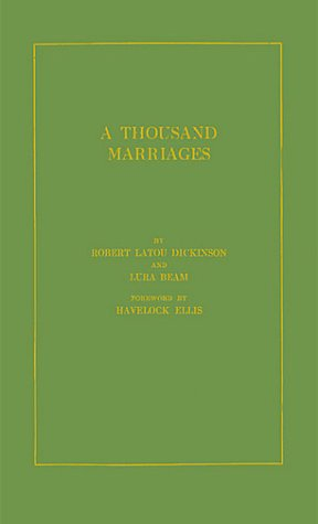 9780837130859: A Thousand Marriages: A Medical Study of Sex Adjustment
