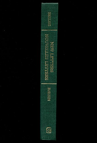 9780837132518: New Letters of Berlioz, 1830-1868. (Columbia Bicentennial Editions and Studies)