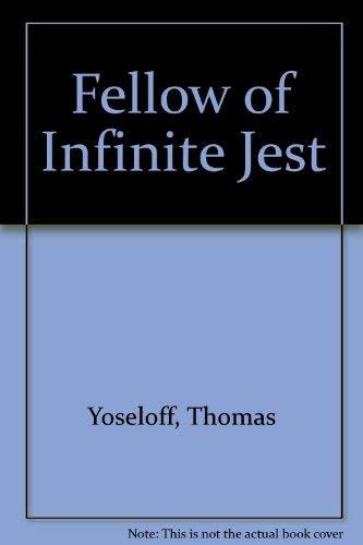 Fellow of Infinite Jest: Yoseloff, Thomas (Sterne)