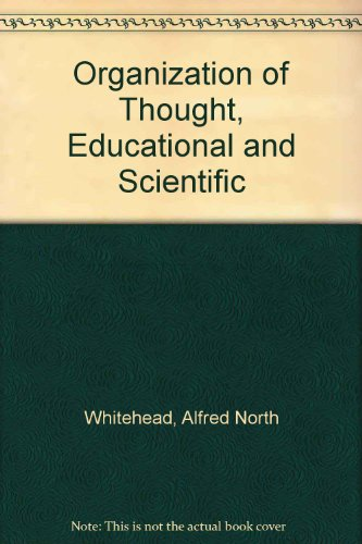 9780837134482: The Organisation of Thought, Educational and Scientific.