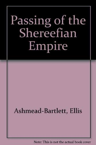 9780837135656: Passing of the Shereefian Empire