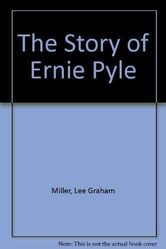 9780837137438: The Story of Ernie Pyle.