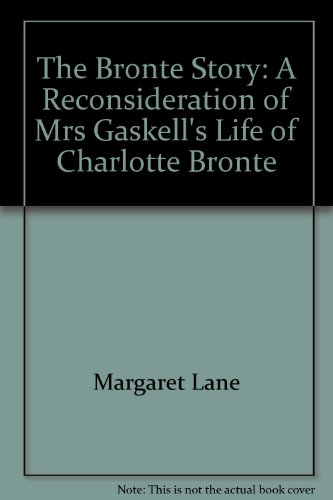 9780837138176: The Bronte Story: A Reconsideration of Mrs. Gaskell's Life of Charlotte Bronte