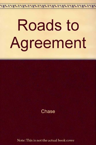 Roads to Agreement: Chase