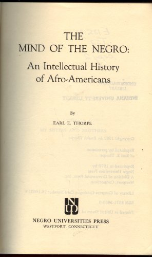 Mind of the Negro: An Intellectual History: Thorpe, Earl E.