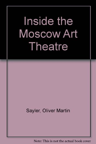9780837140148: Inside the Moscow Art Theatre