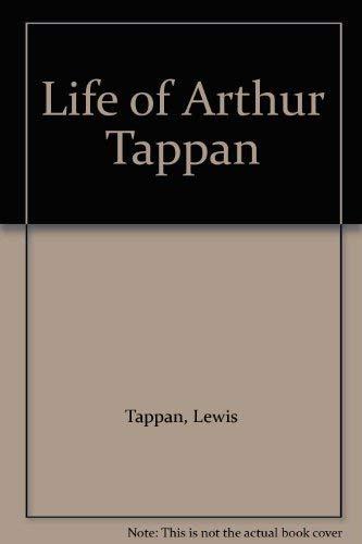 9780837141541: The Life of Arthur Tappan