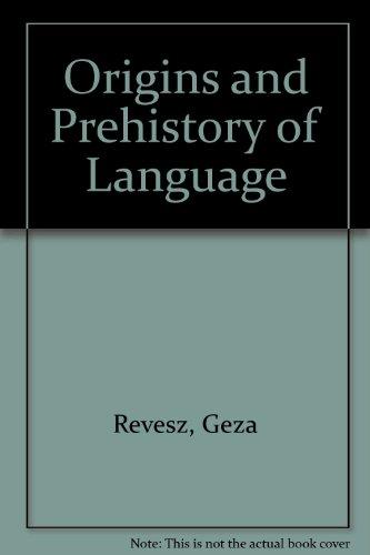 9780837141671: Origins and Prehistory of Language