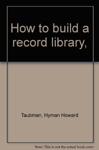 9780837144382: How to build a record library,