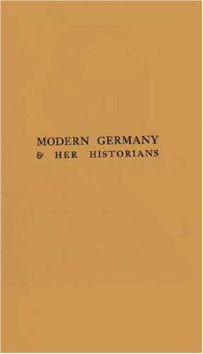 9780837145068: Modern Germany and Her Historians: