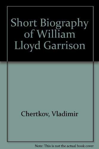 9780837145907: Short Biography of William Lloyd Garrison